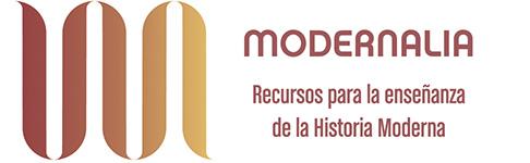 Modernalia. Recursos para la enseñanza de la Historia Moderna
